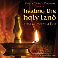Healing the Holy Land: A Musical Journey of Faith