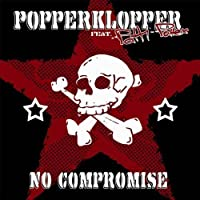 No Compromise by POPPERKLOPPER feat. PATTI PATTEX