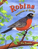 Robins: Songbirds of Spring