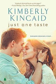 Just One Taste (Pine Mountain) by [Kincaid, Kimberly]