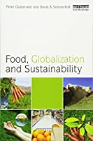 Food, Globalization and Sustainability