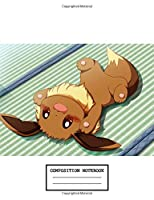 Composition Notebook: Cute Kawaii Pokemon Composition Notebook, Soft Glossy Wide Ruled Journal with lined Paper for Taking Notes, Writing Workbook for Teens & Children, ... School. inexpensive gift for boys and girls, pokemon lovers