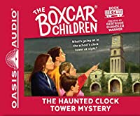 The Haunted Clock Tower Mystery: Library Edition (Boxcar Children Mysteries)