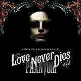 Love Never Dies (Japan version (set))