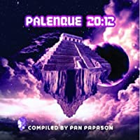 Palenque 20:12 Compiled by Pan Papason