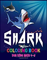 Shark Coloring Book For Kids Ages 4-8: Cute & Funny shark coloring book for kids