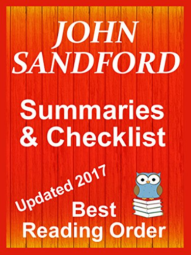 JOHN SANDFORD Series Reading List with Summaries and Kindle Checklist  Updated 2017: Includes LUCAS DAVENPORT, PREY SERIES, KIDD SERIES, VIRGIL FLOWERS, ... Reading Order Book 25) (English Edition)