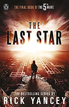 The 5th Wave: The Last Star (Book 3) by [Yancey, Rick]