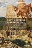 Post-conflict Peacebuilding: A Lexicon (Oxford Monographs on Medical Genetics)