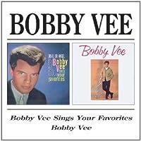 Bobby Vee Sings Your Favorites / Bobby Vee