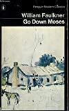 Go Down, Moses (Penguin Modern Classics)