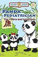 Panda Pediatrician: The 100th Day of School