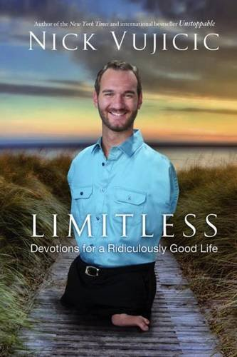 Download Limitless: Devotions for a Ridiculously Good Life 0307732126