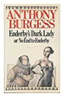 Enderby's Dark Lady, or No End to Enderby