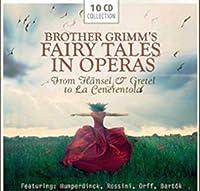 Brother Grimm's Fairy Tales In Operas: H盲nsel & Gretel, La Cenerentola, The Moon - A little world theatre, Bluebeard's Castle, King's Children, amo! by Elisabeth Schwarzkopf