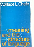 Meaning and the Structure of Language
