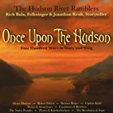 Once Upon the Hudson by Hudson River Ramblers