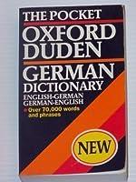 The Pocket Oxford-Duden German Dictionary: English-German, German-English