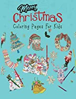 "Merry Christmas Coloring Pages For Kids.: 50 Christmas Coloring Pages For Kids. 8.5""x 11"" Size, Sketchbook."