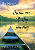 Memories Of My Journey: Stories From My Youth