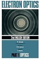 Electron Optics: 2nd English Edition