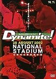 Dynamite! 28 AUGUST 2002 NATIONAL STADIUM 全戦完全収録保存版 [レンタル落ち]