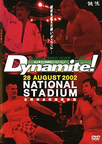 Dynamite! 28 AUGUST 2002 NATIONAL STADIUM 全戦完全収録保・・・