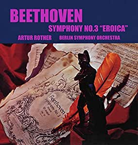 """Symphony No.3 """"Eroica"""": Rother / Berlin So"""