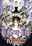 D. Gray-Man, Vol. 10 (D.Gray-Man)