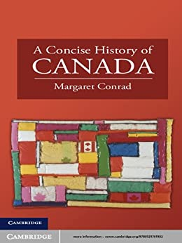 A Concise History of Canada (Cambridge Concise Histories) by [Conrad, Margaret]