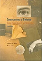 Constructions of Deviance With Infotrac: Social Power, Context, and Interaction