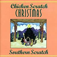 Chicken Scratch Christmas by Southern Scratch (2010-07-10)