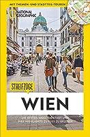 Streifzuege Wien: Die besten Wege die Stadt und ihre Highlights zu erleben