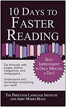 10 Days to Faster Reading: Jump-Start Your Reading Skills with Speed reading by [The Princeton Language Institute]