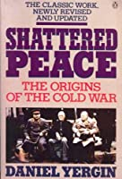 Shattered Peace: Revised Edition