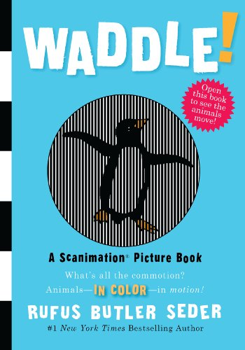 Waddle!: A Scanimation Picture Book (Scanimation Picture Books)の詳細を見る