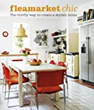Flea Market Chic: The thrifty way to create a stylish home 画像