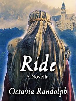 Ride: A Novella: The Story of Lady Godiva by [Randolph, Octavia]