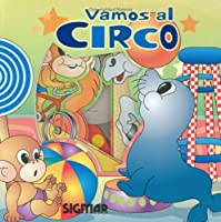 Vamos al circo/ Let's Go to the Circus (De Paseo/ on a Trip)