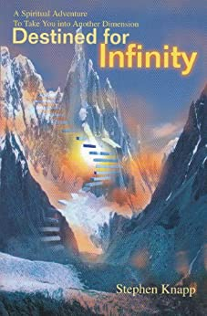[Knapp, Stephen]のDestined for Infinity (English Edition)