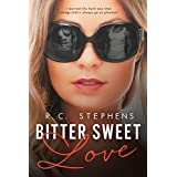 Bitter Sweet Love: A Twisted Novel (Twisted Series Book 1) (English Edition)