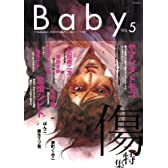 Baby Vol.5 傷特集 (POE BACKS)