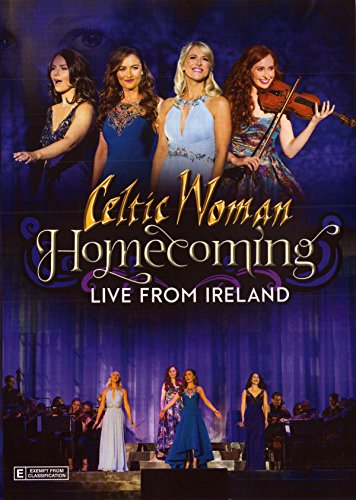 Celtic Woman: Homecoming - Live From Ireland [DVD]