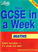 Revise GCSE in a Week Mathematics (Revise GCSE in a Week S.)