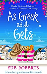 As Greek as It Gets: A fun, feel-good romantic comedy