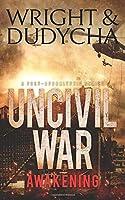 Uncivil War: Awakening