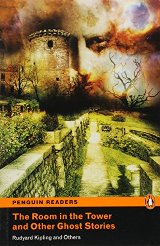 Penguin Readers: Level 2 THE ROOM IN THE TOWER AND OTHER GHOST STORIES (Penguin Active Readers, Level 2)の詳細を見る