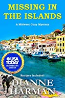 Missing in the Islands: A Midwest Cozy Mystery (Midwest Cozy Mystery Series)
