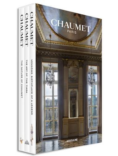 Chaumet Paris: Vendome, Birthplace of a Legend / The Art of the Tiara / The Nature of Chaumet (Slipcase Set)
