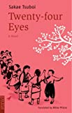 二十四の瞳 (英文版) - Twenty four Eyes